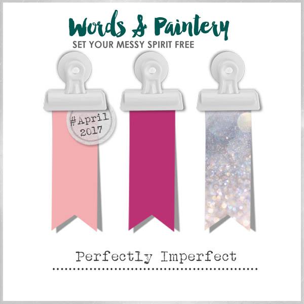 Words & Paintery Challenge April 2017