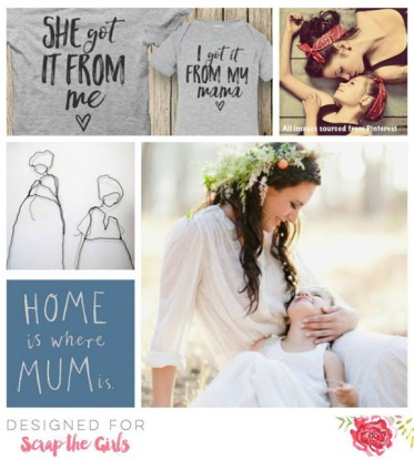 Mothers day Moodboard May 2017